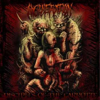 Incineration - Disciples Of The Garrotte (2013)