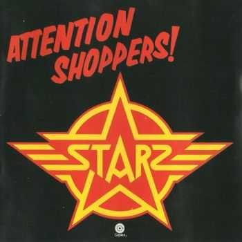 Starz - Attention Shoppers! (1978)