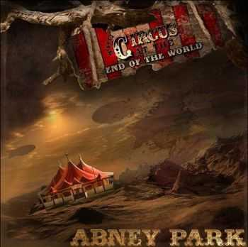 Abney Park - The Circus At The End Of The World (2013)