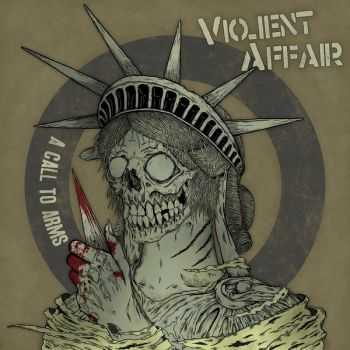 Violent Affair – A Call To Arms EP (2012)