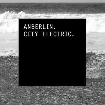 Anberlin - City Electric (Single) (2013)