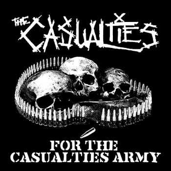 The Casualties - For The Casualties Army (2010)