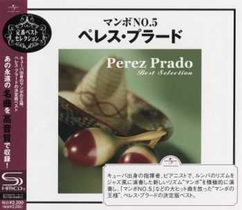 Perez Prado - Best Selection [Japan Edition] (2009)