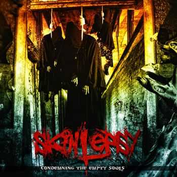 Skinlepsy - Condemning the Empty Souls (2013) [LOSSLESS]