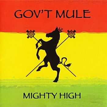 Gov't Mule - Mighty High (2007)