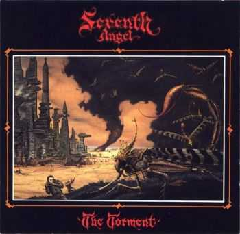 Seventh Angel - The Torment (1990)