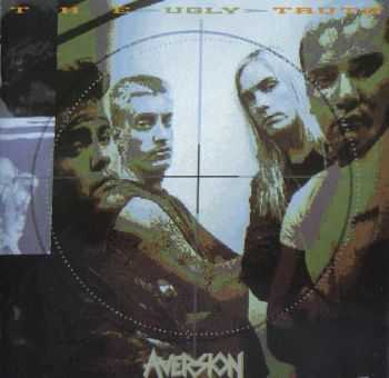 Aversion - The Ugly Truth (1991)