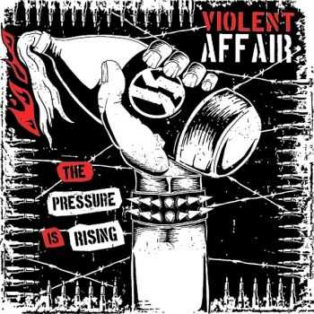 Violent Affair - The Pressure Is Rising (EP) (2013)