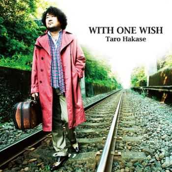 Taro Hakase - With One Wish (2012)
