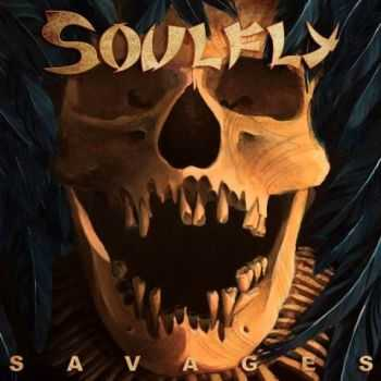 Soulfly - Savages (Digipak Edition) (2013)