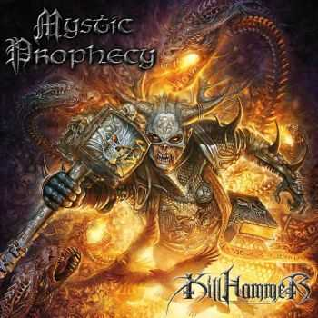Mystic Prophecy - Killhammer (2013)
