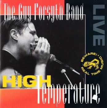 The Guy Forsyth Band - High Temperature 1994