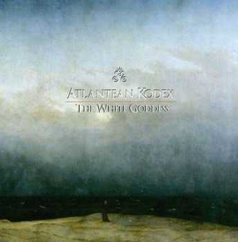 Atlantean Kodex - The White Goddess (2013)