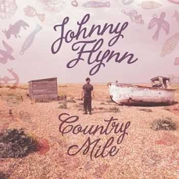 Johnny Flynn – Country Mile (2013)