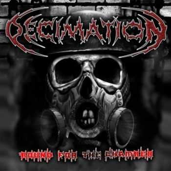 Decimation - Bound For The Chamber (2012)