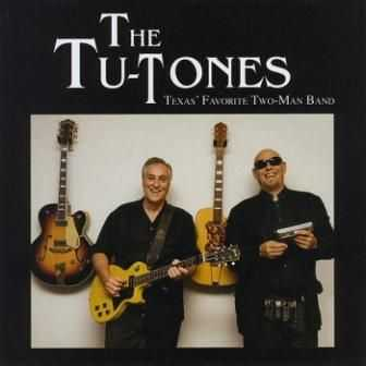 The Tu-Tones - Texas' Favorite Two-Man Band 2010