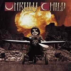 Unruly Child - Unruly Child III (2003)