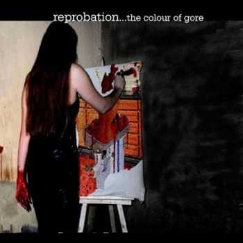 Reprobation - The Colour Of Gore (EP) (2001)