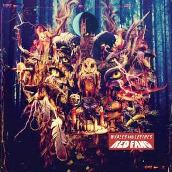 Red Fang - Whales And Leeches [Deluxe Edition] (2013)