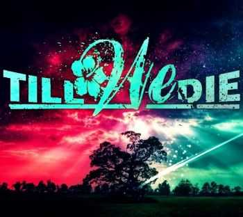Till We Die - Fear has silenced [EP] (2013)