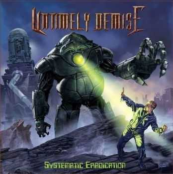 Untimely Demise - Systematic Eradication (2013)