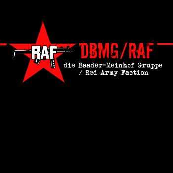 Red Audio Faction - DBMG/RAF (Die Baader-Meinhof Gruppe/Red Army Faction) (2008)