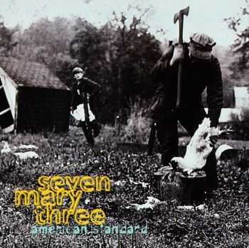 Seven Mary Three - American Standard (1995)