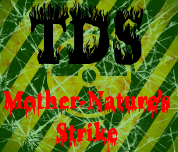 TDS - Mother-Nature's Strike (2013)