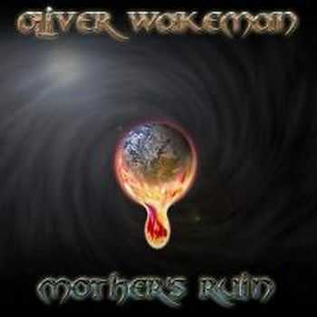 Oliver Wakeman - Mother's Ruin (2005)
