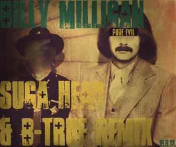Billy Milligan - Billy Milligan (Suga Head & B-True Remix) (2013)