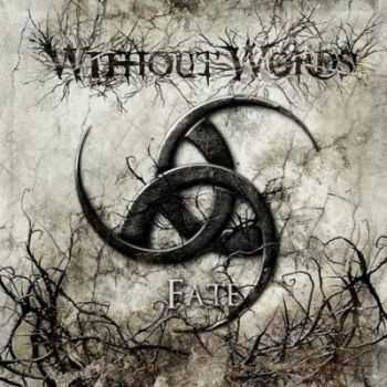 Without Words - Fate (2013)