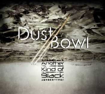 Dustbowl - Another Kind Of Black (2013)