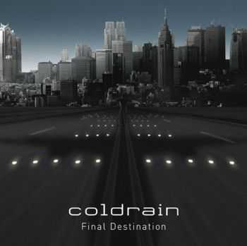 Coldrain - Final Destination (2009)