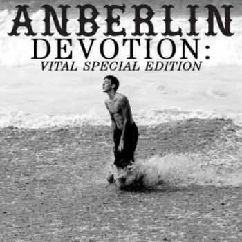 Anberlin - Devotion: Vital Special Edition [2CD] (2013)