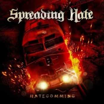 Spreading Hate - Hatecomming (2013)
