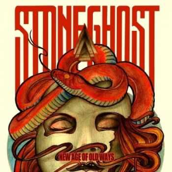 Stoneghost - New Age of Old Ways (2013)