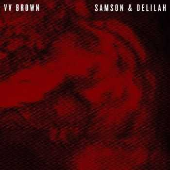 VV Brown - Samson & Delilah [French Edition] (2013)