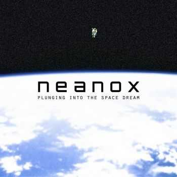 Neanox - Plunging Into the Space Dream (EP) (2013)