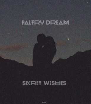 Paltry Dream - Secret Wishes EP (2013)