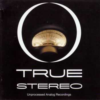 Ken Christianson - True Stereo (Unprocessed Analog Recordings) (2004)