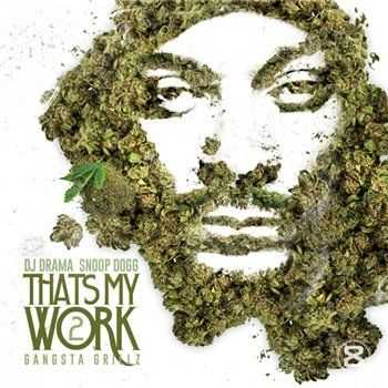 Snoop Dogg - That's My Work 2 (2013)