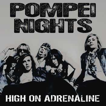 Pompei Nights - High On Adrenaline (2013)