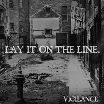 Lay It On The Line - Vigilance (EP) (2013)