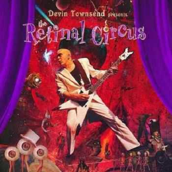 Devin Townsend - The Retinal Circus (2013) Live