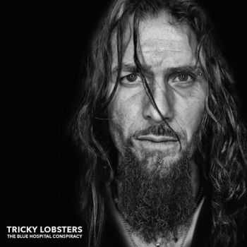 Tricky Lobsters - The Blue Hospital Conspiracy (2013)