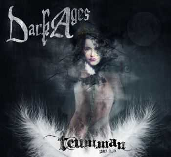 Dark Ages - Teumman Part Two (2013)