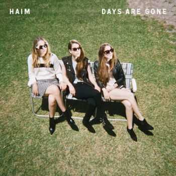 Haim - Days Are Gone (Deluxe Edition) (2013)