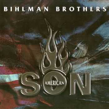 The Bihlman Bros. - American Son (2003)