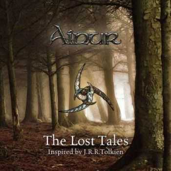 Ainur - The Lost Tales (2013)