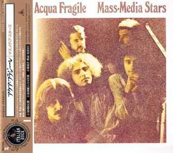 Acqua Fragile - Mass-Media Stars (1974) [Japan Mini-LP CD 2007]